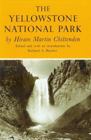 Yellowstone National Park: Hiram Martin Chittenden