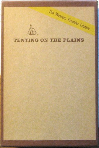 9780806109435: Tenting on the Plains: Or, General Custer in Kansas and Texas (The Western Frontier Library) (3 Volumes)