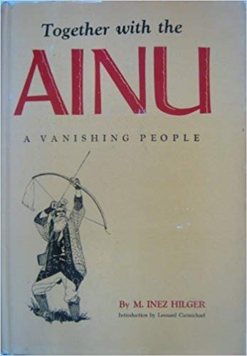 Together with the Ainu;: A Vanishing People {FIRST EDITION}