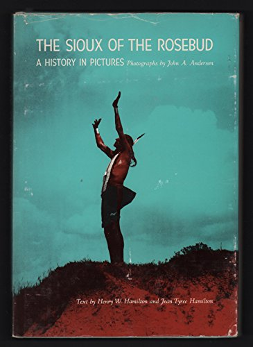 9780806109534: Sioux of the Rosebud: A History in Pictures