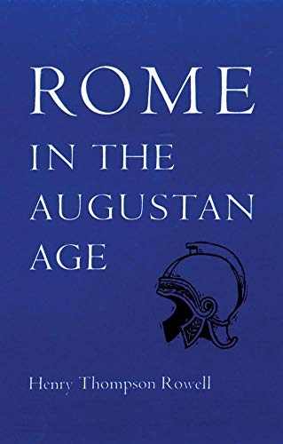 9780806109565: Rome in the Augustan Age (The Centers of Civilization Series ; V. 5)
