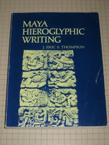 9780806109589: Maya Hieroglyphic Writing; An Introduction (Civilization of the American Indian Series)