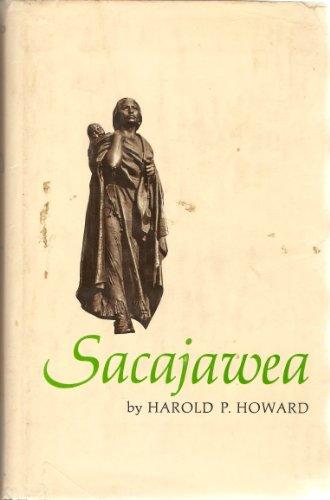 Sacajawea: Harold P. Howard