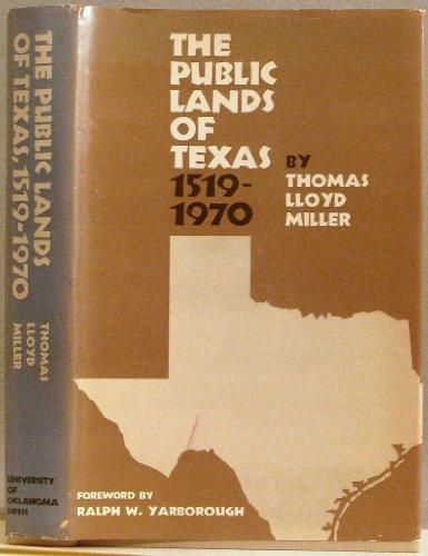 Public Lands of Texas, 1519-1970: Thomas Lloyd Miller