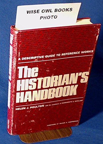 The Historian's Handbook. A Descriptive Guide to: Poulton, Helen J.