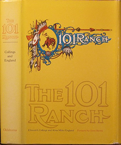 9780806109862: The 101 Ranch,