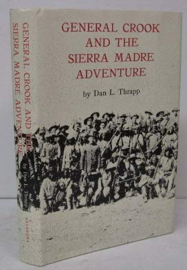 9780806109930: General Crook and the Sierra Madre Adventure