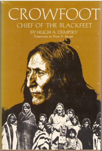 9780806110257: Crowfoot: Chief of the Blackfeet