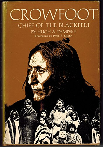 Crowfoot, Chief of the Blackfeet