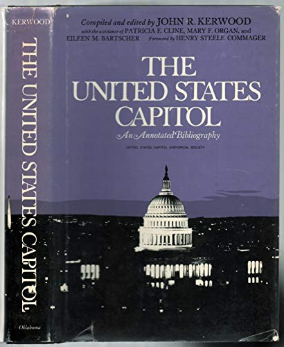United States Capitol: Annotated Bibliography: Kerwood, John R.