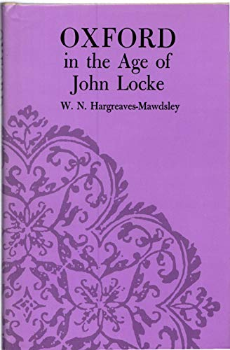 Oxford in the Age of John Locke: W. N. Hargreaves-Mawdsley