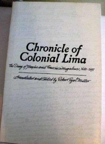 9780806111346: Chronicle of Colonial Lima; The Diary of Josephe and Francisco Mugaburu, 1640-1694 (English and Spanish Edition)