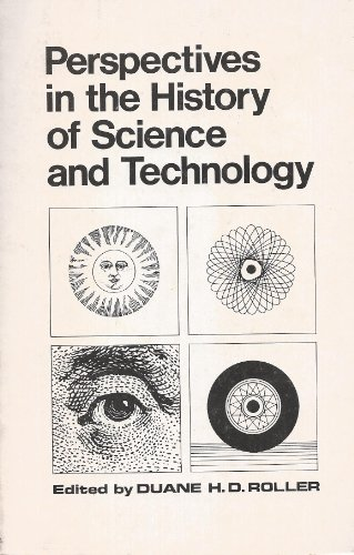 9780806111445: Perspectives in the History of Science and Technology.