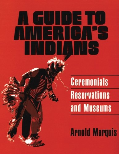 9780806111483: A Guide to America's Indians