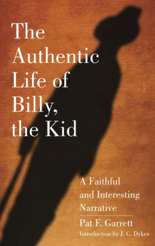9780806111957: The Authentic Life of Billy, the Kid: A Faithful & Interesting Narrative (The Western Frontier Library Series)