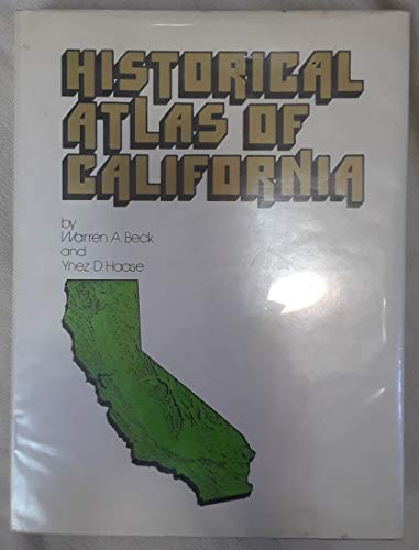 9780806112114: Historical atlas of California,