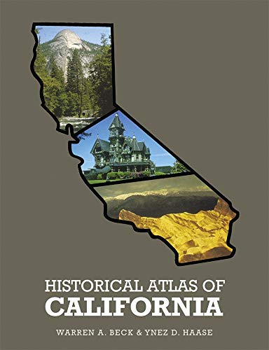 9780806112121: Historical Atlas of California
