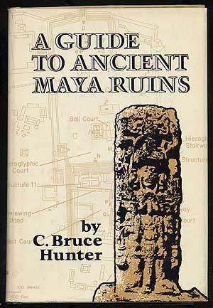 9780806112145: A guide to ancient Maya ruins