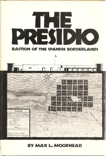 9780806112398: The Presidio: Bastion of the Spanish Borderlands