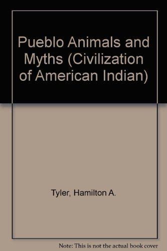 9780806112459: Pueblo Animals and Myths (Civilization of American Indian)