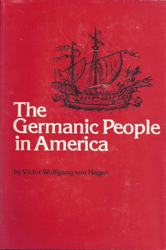 The Germanic People in America: Victor W. Von