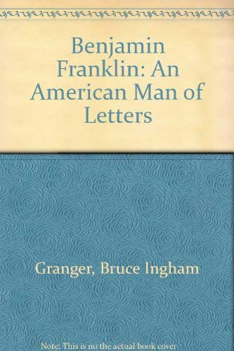 Benjamin Franklin, an American Man of Letters