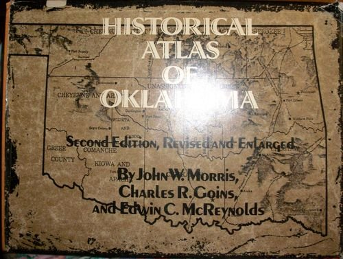 Historical Atlas of Oklahoma, 2nd edition, revised: John W. Morris,
