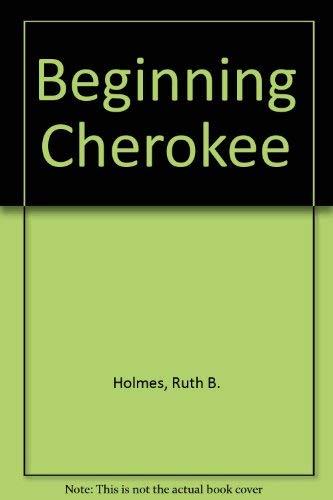 9780806113616: Beginning Cherokee