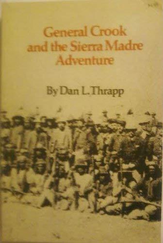 9780806113708: General Crook & the Sierra Madre Adventure.