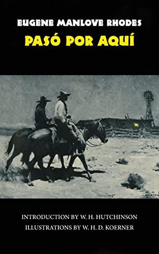 9780806113814: Pasó Por Aquí (The Western Frontier Library Series)