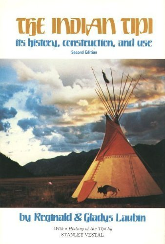9780806114330: The Indian Tipi: Its History, Construction, and Use (2nd Edition)