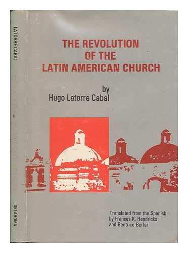 9780806114491: The Revolution of the Latin American Church