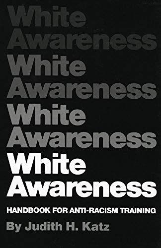 White Awareness: Katz, Judy H.