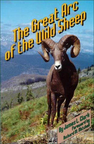 9780806114729: The Great Arc of the Wild Sheep