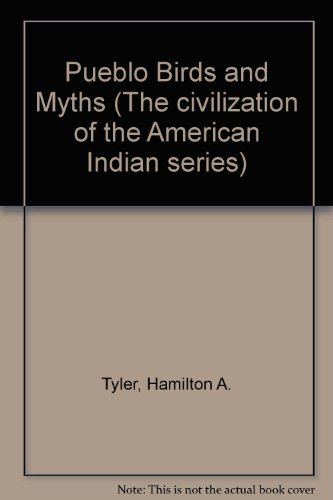 9780806114835: Pueblo Birds and Myths (The Civilization of the American Indian series)