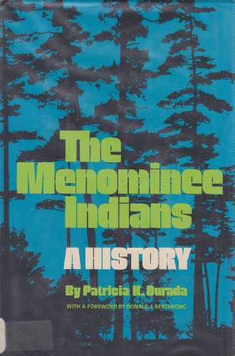 The Menominee Drums : A History: Ourada, Patricia K.