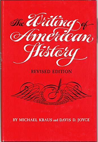 9780806115191: The Writing of American History