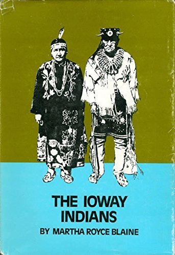 9780806115276: Ioway Indians ([The Civilization of the American Indian series)