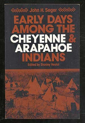 9780806115337: Early Days Among the Cheyenne and Arapahoe Indians (Cai Series)