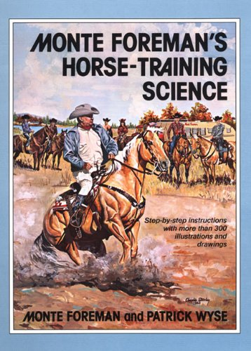 9780806115832: Monte Foreman's Horse-Training Science