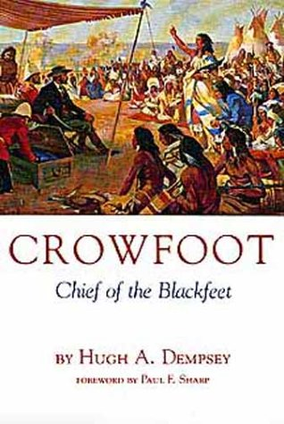9780806115962: Crowfoot: Chief of the Blackfeet