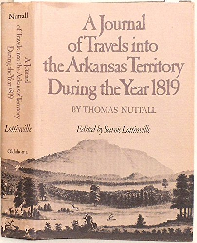 9780806115986: A Journal of Travels into the Arkansas Territory During the Year 1819 (American Exploration & Travel Series)
