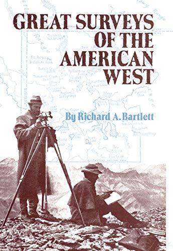 Great Surveys of the American West (American: Bartlett, Richard A.