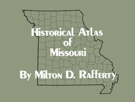 9780806116631: Historical Atlas of Missouri