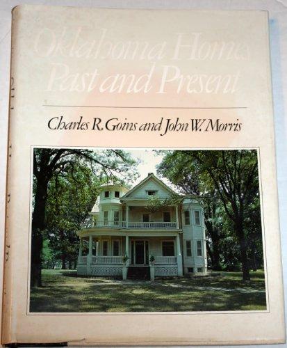 Oklahoma Homes: Past and Present: Goins, Charles Robert,