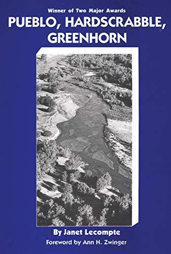 Pueblo, Hardscrabble, Greenhorn: Society on the High Plains, 1832-1856: Lecompte, Janet