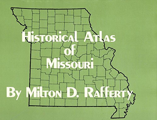 9780806117324: Historical Atlas of Missouri