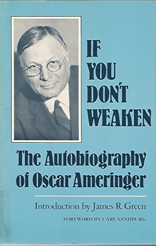 9780806117904: If You Don't Weaken: The Autobiography of Oscar Ameringer