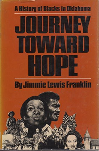 Journey Toward Hope: A History of Blacks in Oklahoma: Franklin, Jimmie Lewis