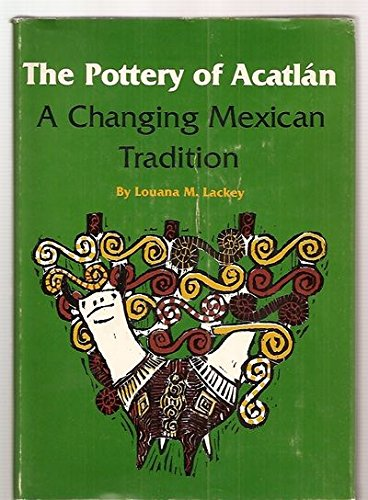9780806118116: Pottery of Acatlan: A Changing Mexican Tradition